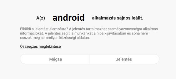 Android alkalmazás sajnos leállt hiba